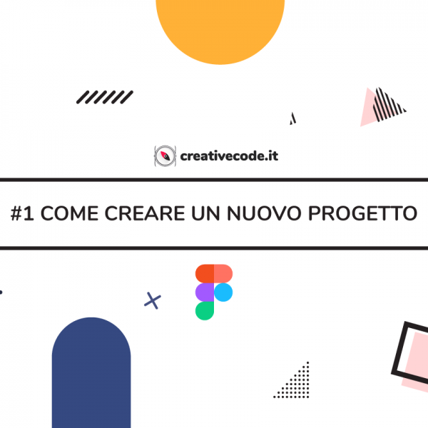 Creare un nuovo progetto su Figma